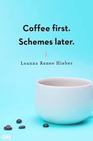 Are you looking for good morning inspirational quotes with images? 40 Funny Coffee Quotes Best Coffee Quotes And Sayings