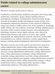 College Administration Sample Resume Magnificent Top 40 College Administrator Resume Samples