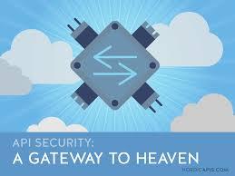 Api Security A Gateway To Heaven Nordic Apis