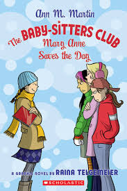 Baby Sitters Wanted Mary Anne Saves The Day By Raina Telgemeier