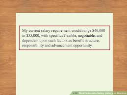 Should I Include Salary Requirements In Cover Letter How To Include Salary History On Resume 11 Steps With