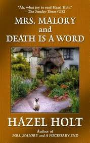 Mrs. Malory and Death Is a Word : Hazel Holt : 9781410495242