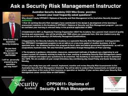 faqs cpp diploma of security and risk management risk  faqs cpp50611 diploma of security and risk management risk management risk management and management