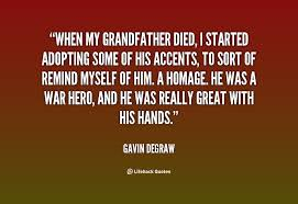 Grandfather Quotes 68 Best Quotes About Death Grandfather 24 Quotes