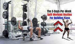 the 3 days per week split workout