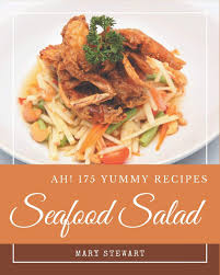 Ah! 175 Yummy Seafood Salad Recipes ...