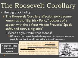 Image result for The greatest extension of the doctrine's purview came with Theodore Roosevelt's famous corollary.