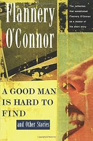 a good man is hard to and other stories flannery o connor  a good man is hard to and other stories flannery o connor 8601420886995 com books