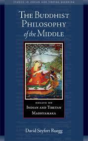 the buddhist philosophy of the middle essays on n and the buddhist philosophy of the middle essays on n and tibetan madhyamaka studies in n and tibetan buddhism david seyfort ruegg