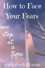 best facing fear ideas set you be afraid does the thought of facing your fear bring you anxiety facing fear is a gradual