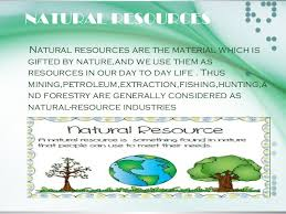 conservation of natural resources  natural resource industries 4