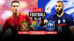 🔴 LIVE FOOTBALL : สเปน 1-2 ฝรั่งเศส ฟุตบอลยูฟ่าเนชั่นส์ลีกพากย์ไทย  10-10-64 - YouTube
