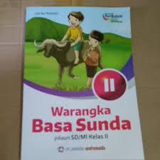 See more of basa sunda kelas xii, xi, x on facebook. Bahasa Sunda Warangka Basa Sunda Kelas 2 Shopee Indonesia