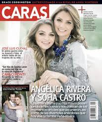 Sofia Castro y Angelica Rivera Caras Magazin Caras.