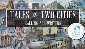 enter this travel writing competition tales of two cities to  tales of two cities