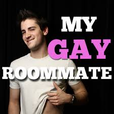 Get a gay roommate