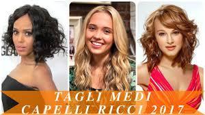 Tagli Medi Capelli Ricci 2017 Youtube