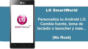 Aplicacion LG Smart World Personaliza tu Android LG - YouTube