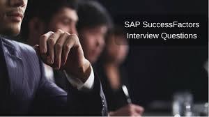 Interview Questions About Success Sap Successfactors Interview Questions Zarantech