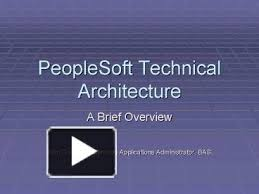 ppt peoplesoft technical architecture powerpoint presentation free to view id 22e9d0 ndi0n peoplesoft technical