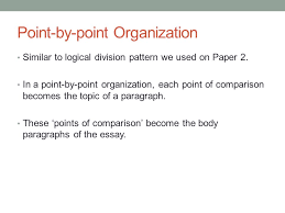 academic writing i april  th today continue comparisoncontrast  point by point organization similar to logical division pattern we used on paper
