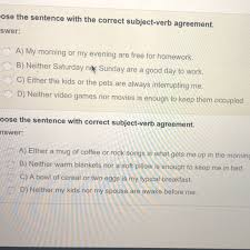 Please Help Choose The Sentence With The Correct Subject Verb