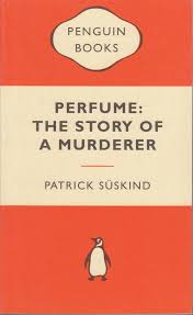 perfume the story of a murderer the written word perfume