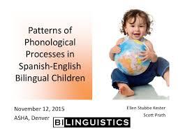 Phonological Development In Spanish English Bilingual Children