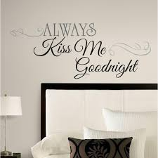 Quotes wall stickers 100 in X 100 in Always Kiss Me Goodnight 100Piece Peel and Stick 62