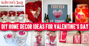 DIY Home Decor Ideas For Valentine's Day