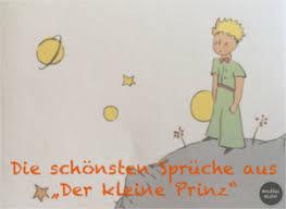 Unsere Schönsten Und Liebsten Sprüche Aus Der Kleine Prinz