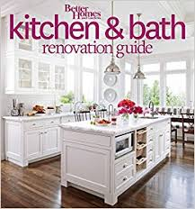 home and garden kitchen designs. better homes and gardens kitchen bath renovation guide (better home): gardens: 9780544286375: amazon.com: books home garden designs