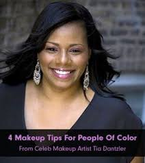 celeb makeup artist tia dantzler s 4 must have tips for people of color