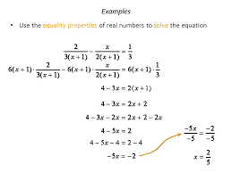 98 examples use the equality properties of real numbers to solve the equation