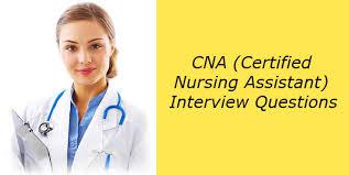Assistant Interview Questions Top 80 Cna Certified Nursing Assistant Interview Questions