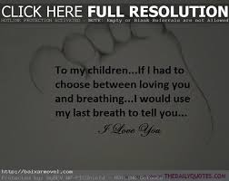 Love My Kids Quotes Interesting Love Quotes Kids Beauteous Best Love My Kids Quotes Ideas On