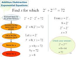 13 13 addition subtraction exponential equations convert to the same base or power let y be the common term convert base to its prime factors solve for y