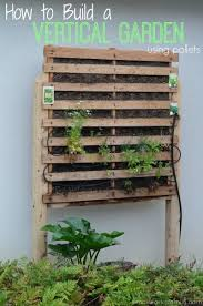 how to build a vertical garden. Brilliant Build How To Build A Vertical Garden Using Pallets Use Weed Mat Hold Soil In  Horizontal Slats Closer Together Hide Mat Pack Down With Stick As  And To A D