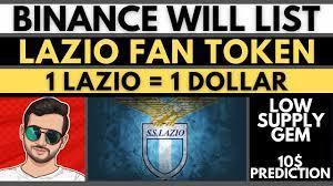 Binance Will List Lazio Fan Token | Lazio Price Prediction 2021 | Binance  Launchpad | 10x Coin