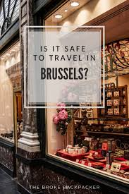 Brussels Nord Red Light Area Is Brussels Safe Epic Guide To Visiting Safely In January 2020