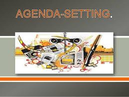 Agenda Setting Agenda Setting Theory Coms2901 Communication Theory