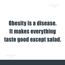 Obesity Quotes Cool 48 Top Obesity Quotes And Sayings