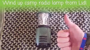 Wind Up Camp Radio Lamp From Lidl Youtube