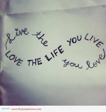 Love And Life Quotes Awesome Quotes About Life And Love QuotesGram