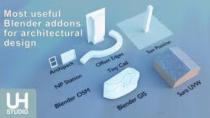 Useful Design The Most Blender Useful Addons For Architectural Design