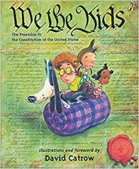 we the kids the preamble to the consution of the united states david catrow 9780142402764 amazon books