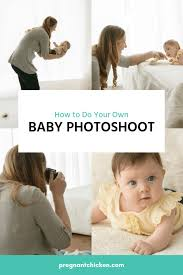 diy baby photoshoot get that perfect