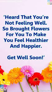 Get Well Quotes Mesmerizing 48 Inspiring And Funny Get Well Soon Quotes And Poems For Your Family