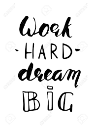 Work Hard Dream Grand Lettrage Citation De Motivation Isolé Des Lettres Noires Sur Blanc Style De Calligraphie Moderne Au Pinceau