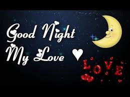 Goodnight Love Quotes Simple Good Night My LOVE Good Night Quotes Good Night Wishes